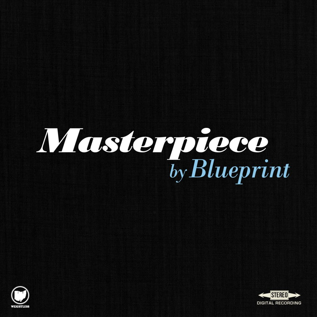 Blueprint releases new single masterpiece from two headed monster with the may 22nd release date of two headed monster only a few weeks away its time for some new music from the album this song is titled masterpiece malvernweather Choice Image